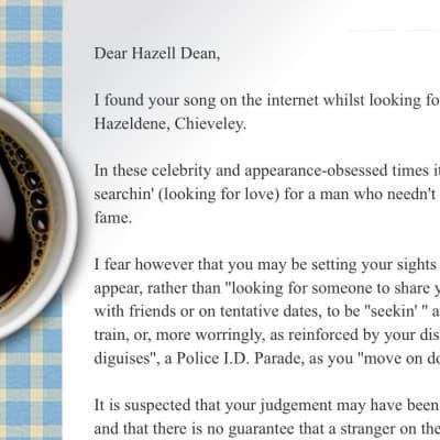 Dear Hazell Dean…