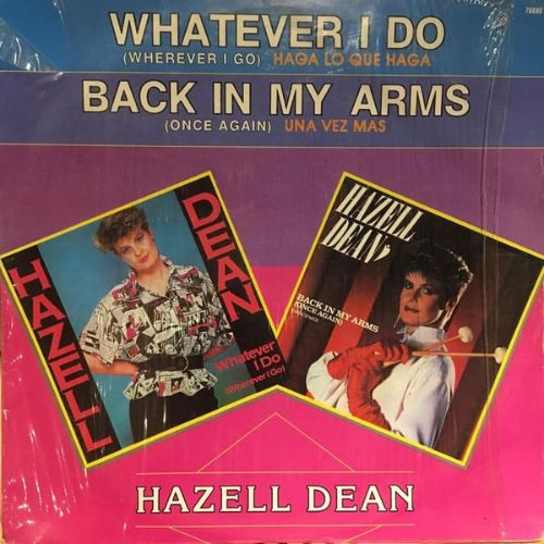Whatever I Do / Back In My Arms