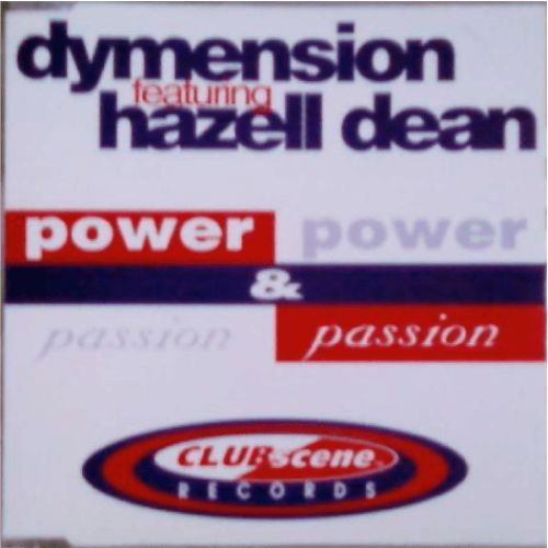 Dymension Featuring Hazell Dean – Power & Passion