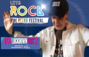 Lets Rock  80's Lockdown Fest 2